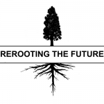 Rerooting the Future